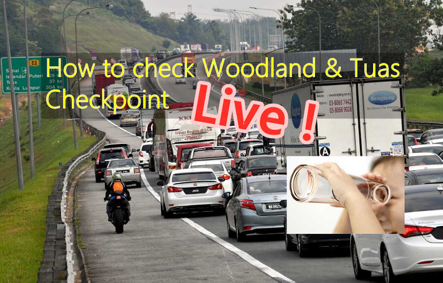 How to Check Woodland & Tuas Checkpoint Traffic (Live)