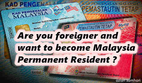 How to be a Permanent Resident in Malaysia (Step-by-Step)