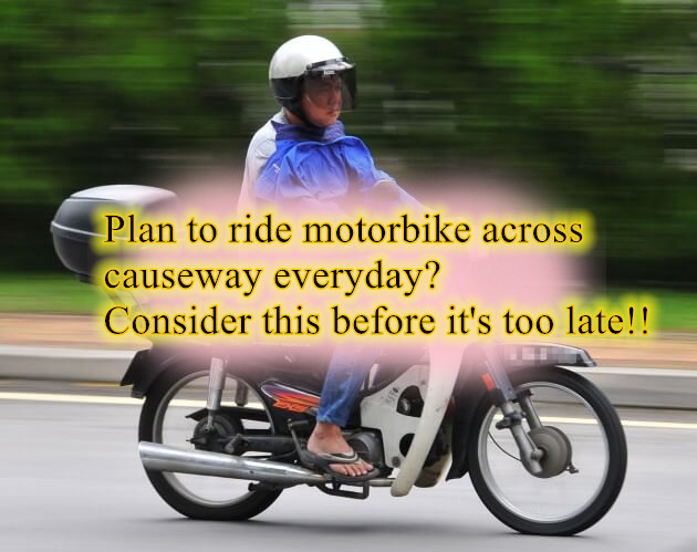 Plan to Ride a Motorbike across Causeway Every Day? Here's What you Need to Know